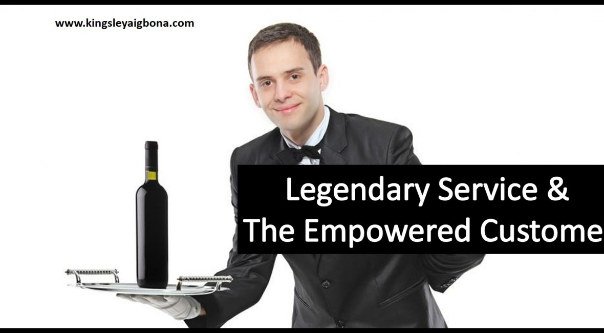 legendary service & the empowered customer