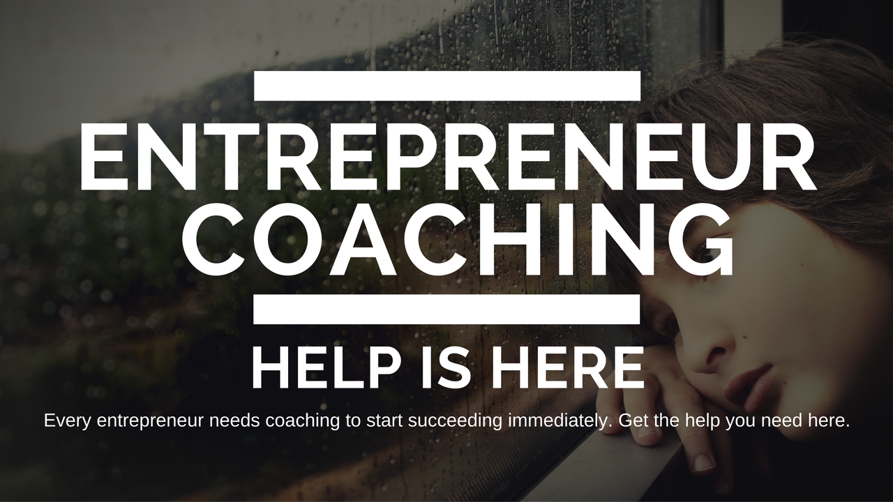 Entrepreneur Coaching: Help is Here