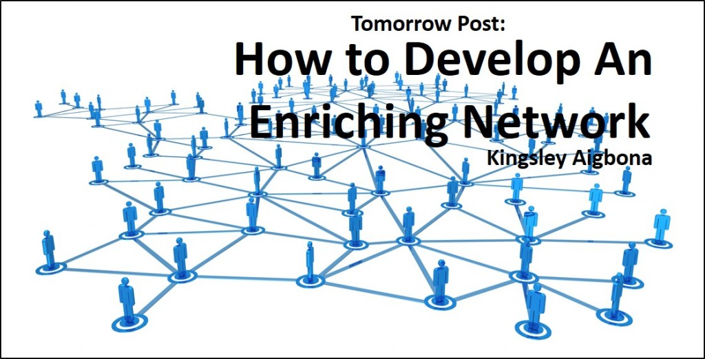 How to Develop An Enriching Network.