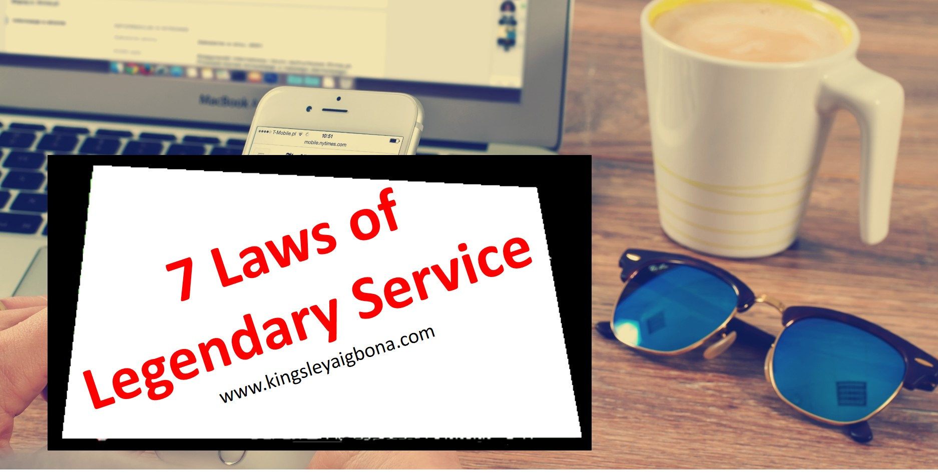 7 Laws of Legendary Service