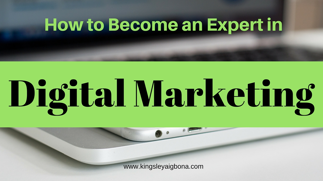 Digital Marketing: How to Become an Expert in it