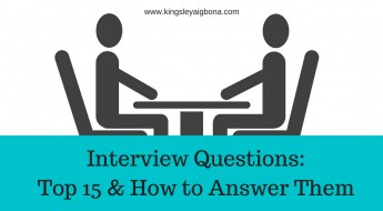 Interview Questions - Top 15 & How to Answer Them