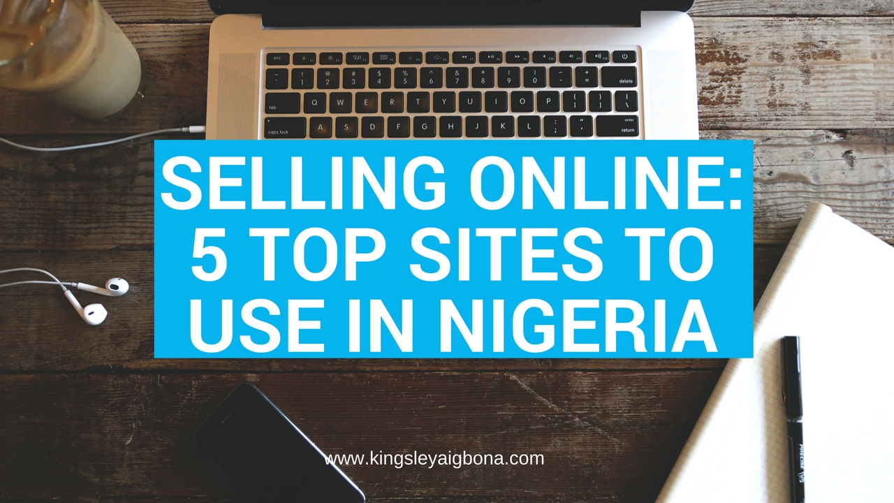 Selling Online: 5 Top Sites to Use in Nigeria