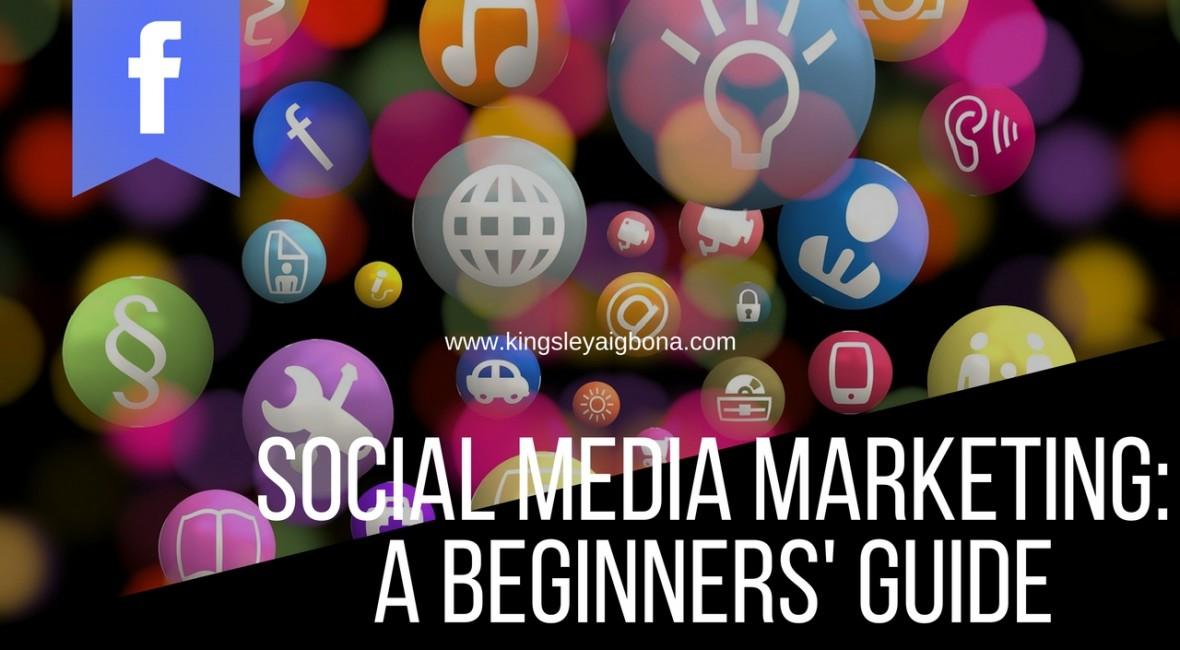 Social Media Marketing - A Beginners' Guide