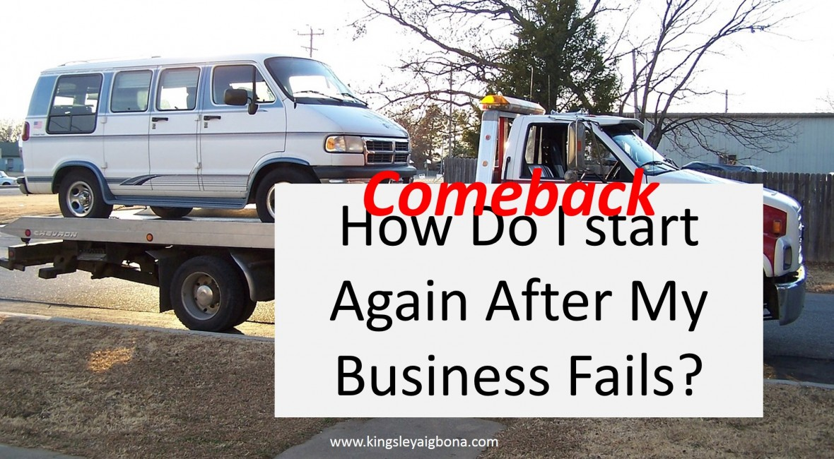 comeback - how do I start after my business fails