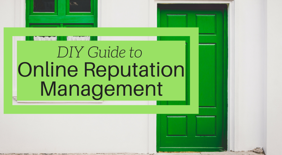 DIY Guide to online reputation management
