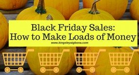 Black Friday Sales: How to Make Loads of Money