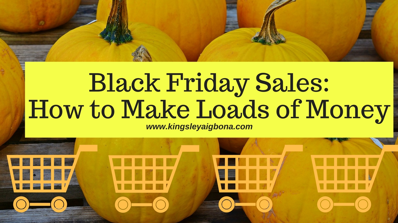 black-friday-sales-how-to-make-loads-of-money