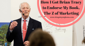Brian Tracy: How I Got Him to Endorse My Book, The Z of Marketing