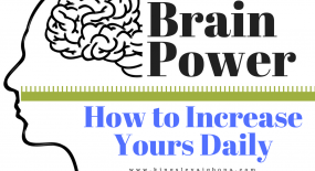 Brain Power: How to Increase Yours Daily
