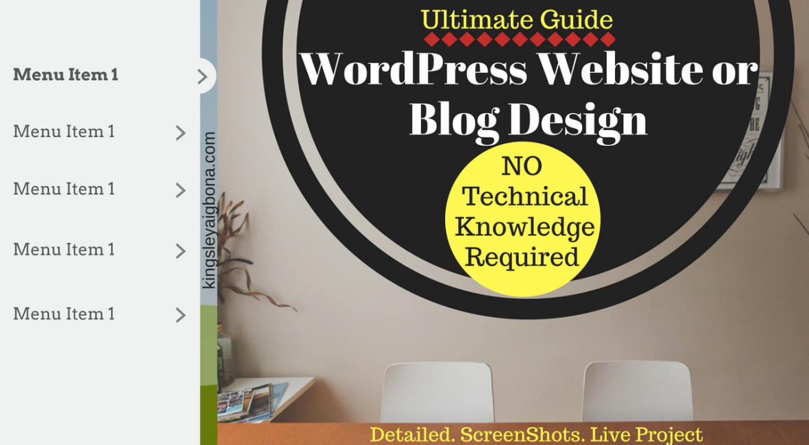 Ultimate Guide to WordPress Website, Blog Design Without Technical Skill