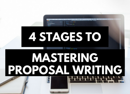 4 stages to mastering proposal writing